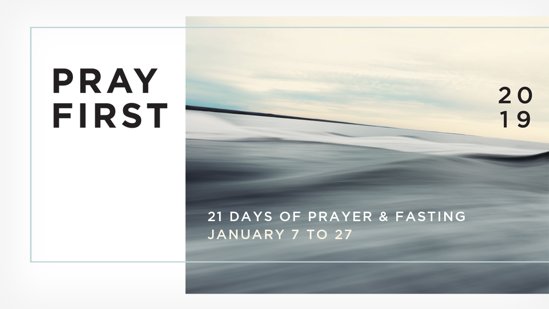Pray First: 21 day prayer and fasting